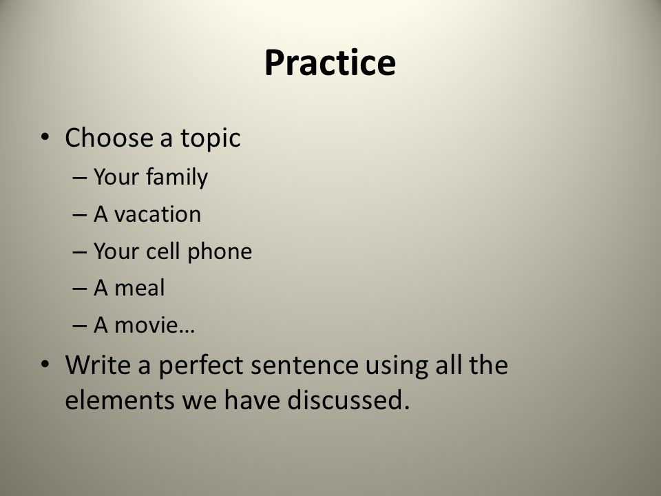 Practice Choose a topic
