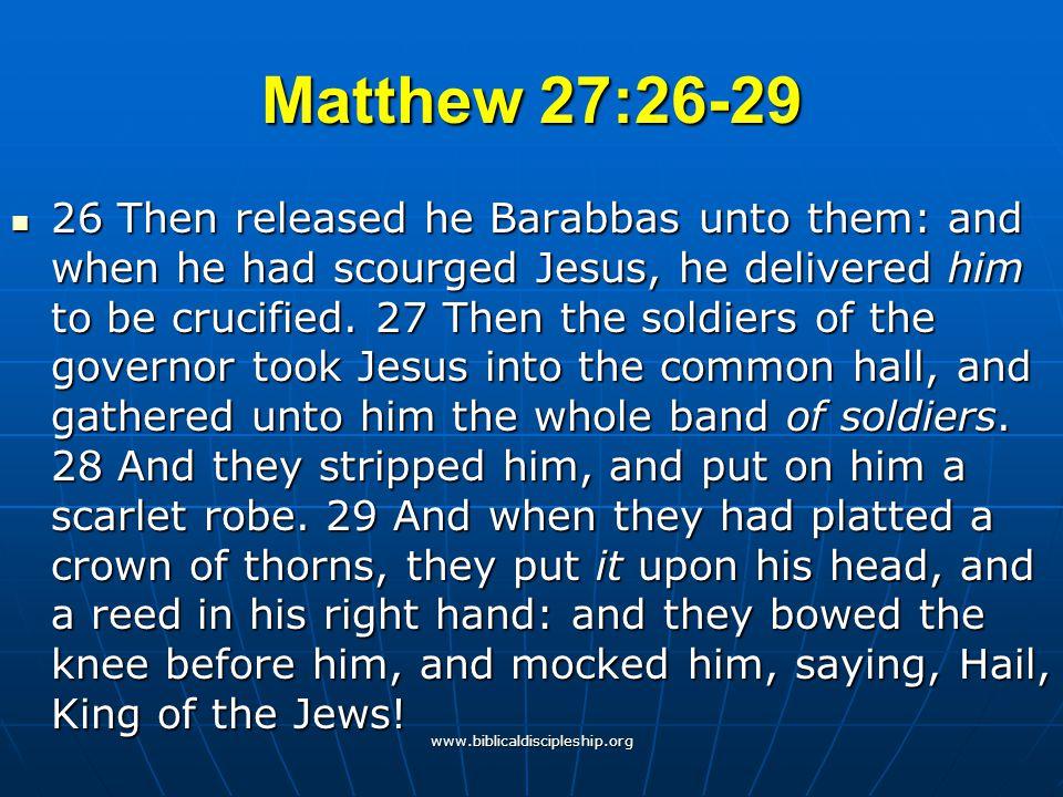 Matthew 27:26-29