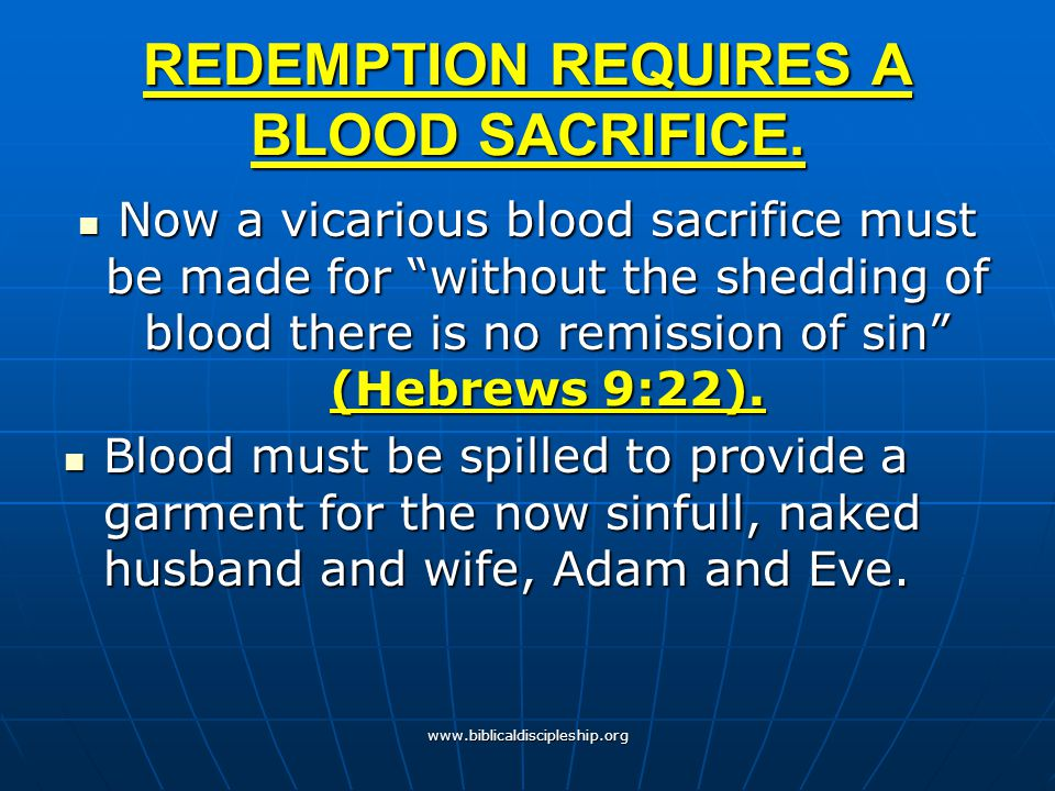 REDEMPTION REQUIRES A BLOOD SACRIFICE.