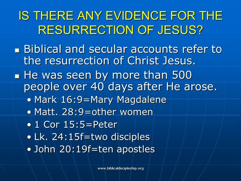 IS THERE ANY EVIDENCE FOR THE RESURRECTION OF JESUS