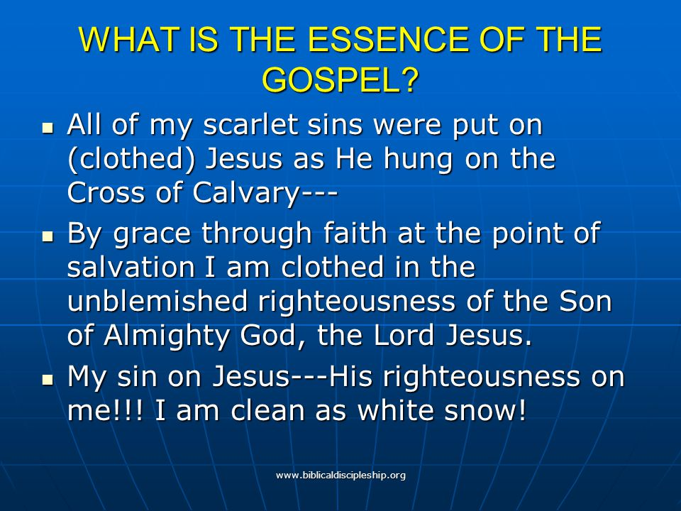 WHAT IS THE ESSENCE OF THE GOSPEL
