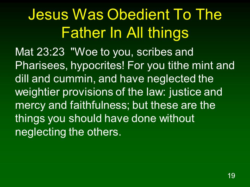 Jesus Was Obedient To The Father In All things