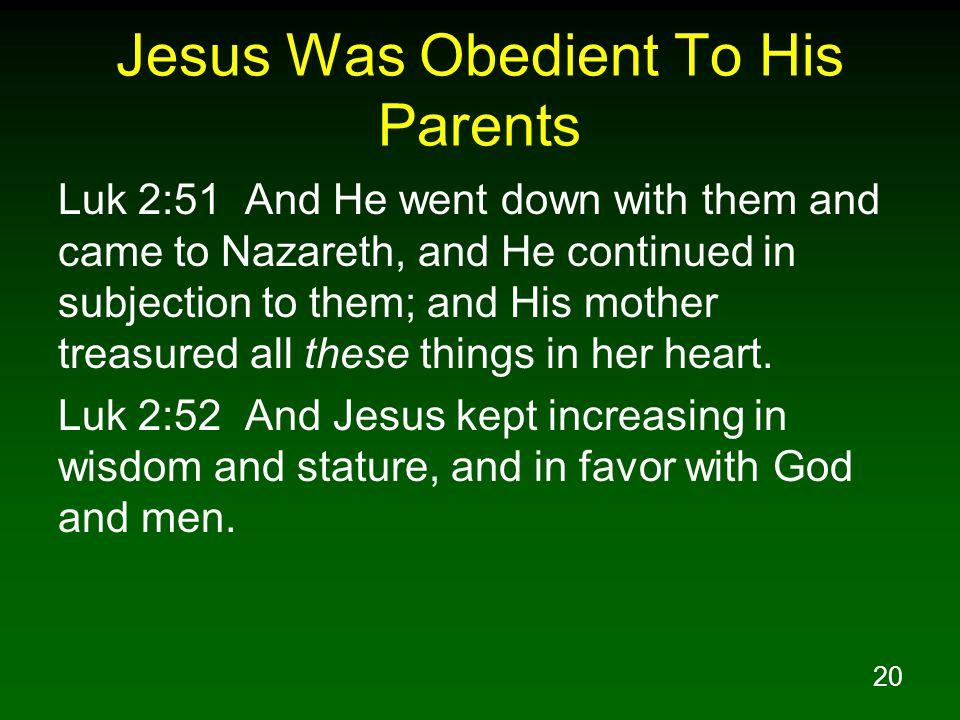 Jesus Was Obedient To His Parents