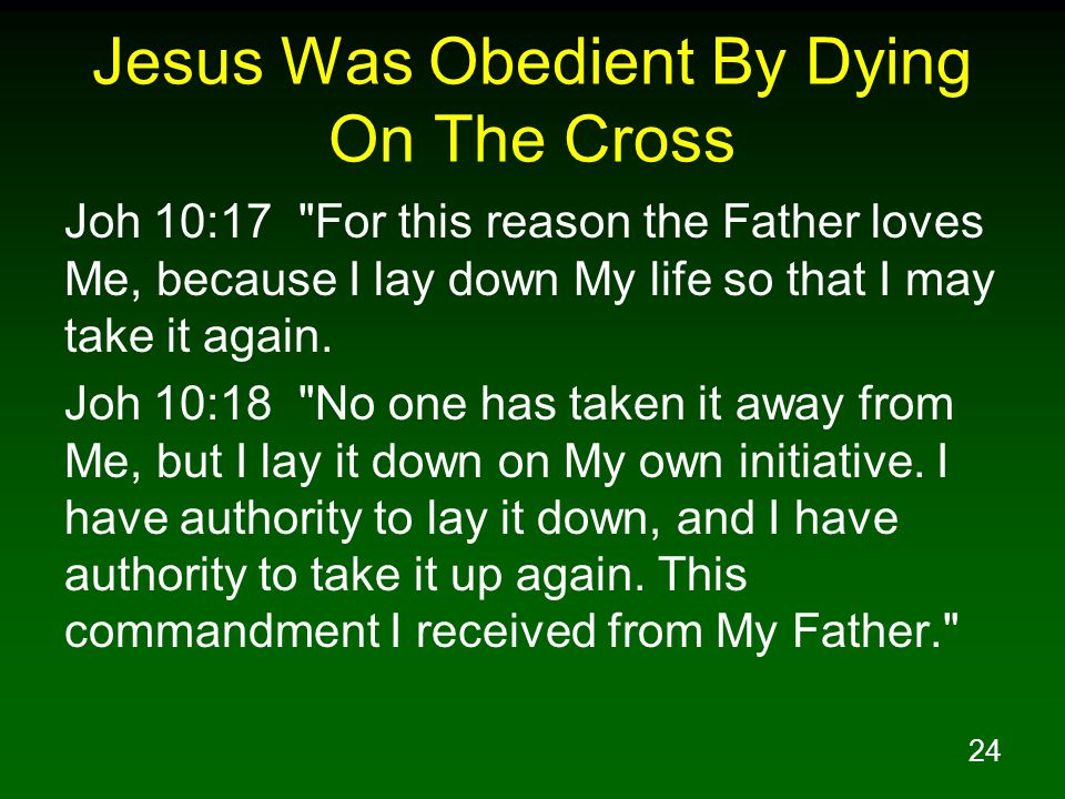 Jesus Was Obedient By Dying On The Cross