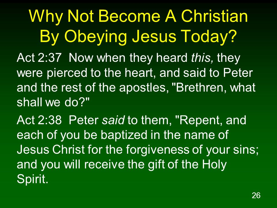 Why Not Become A Christian By Obeying Jesus Today