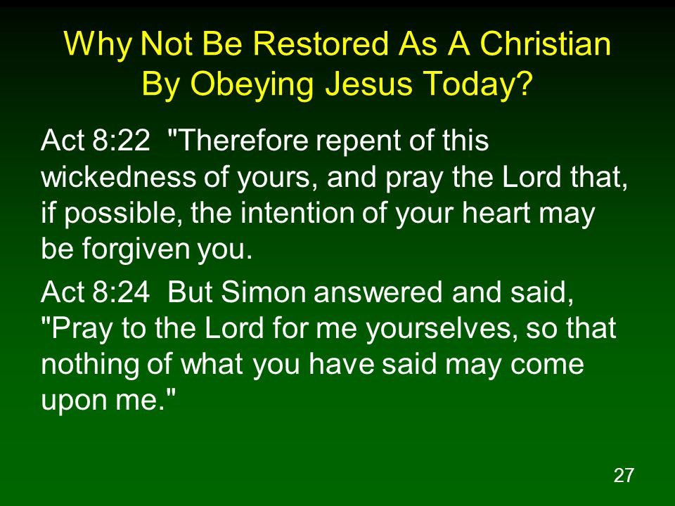Why Not Be Restored As A Christian By Obeying Jesus Today