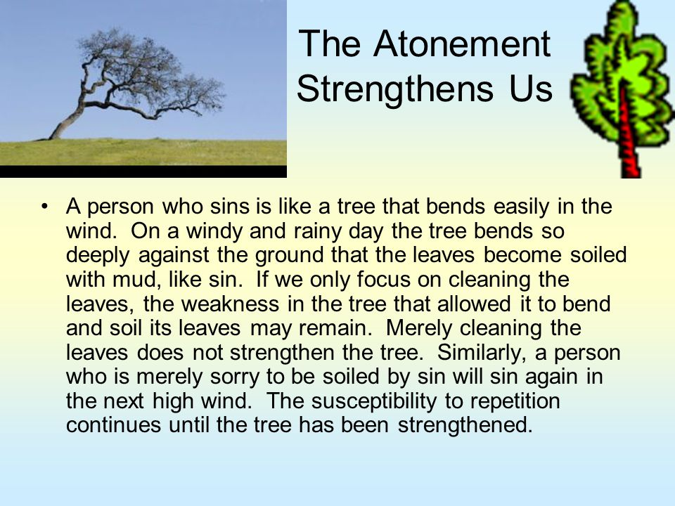 The Atonement Strengthens Us