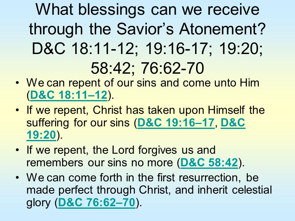 What blessings can we receive through the Savior's Atonement
