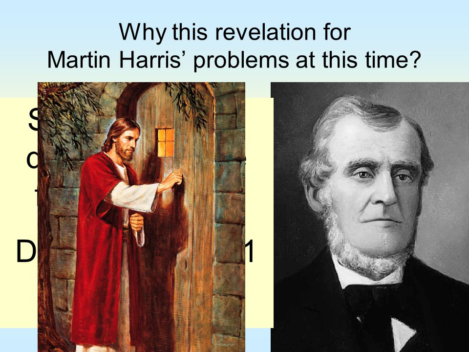 Why this revelation for Martin Harris' problems at this time