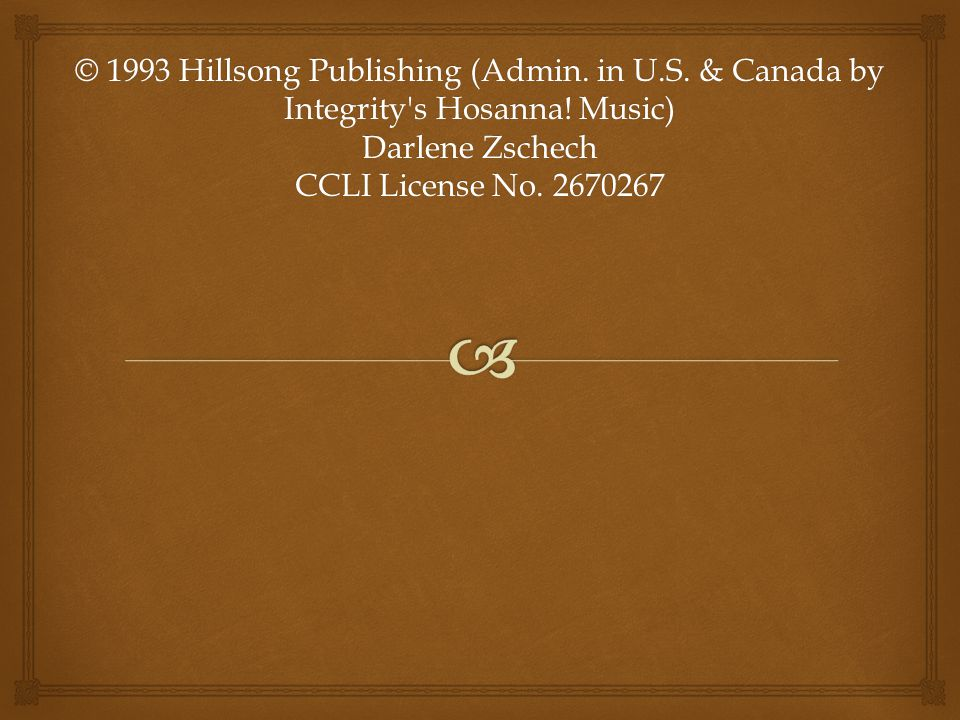© 1993 Hillsong Publishing (Admin. in U. S