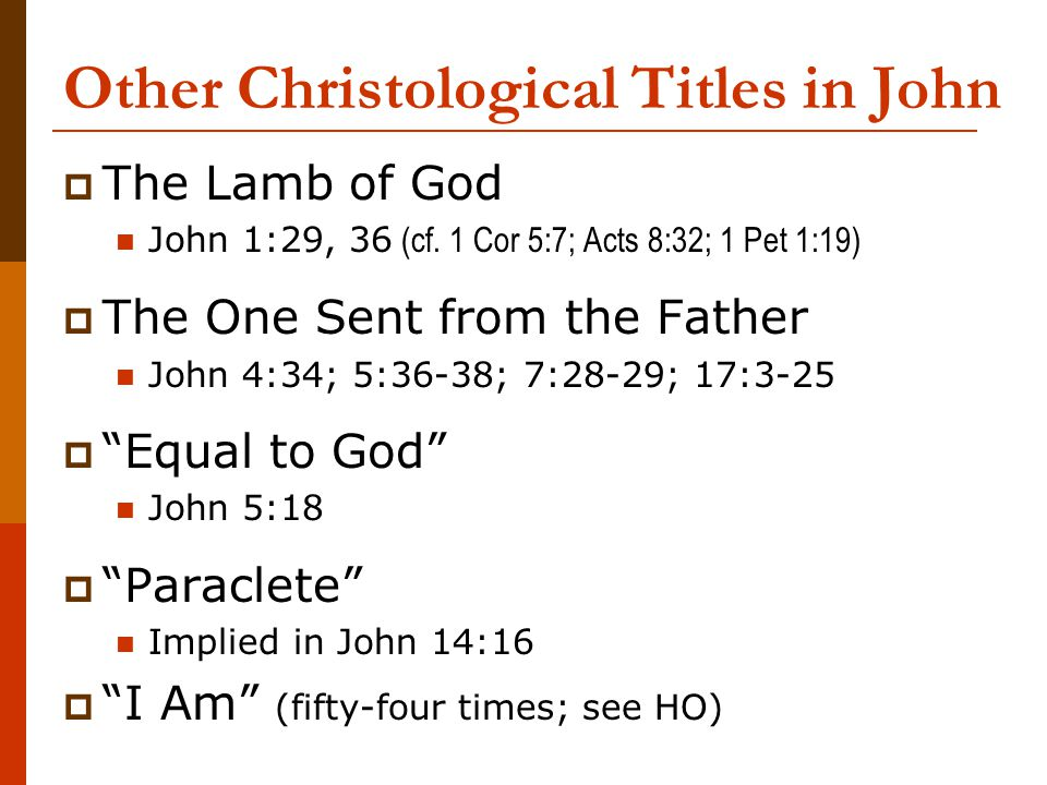 Other Christological Titles in John