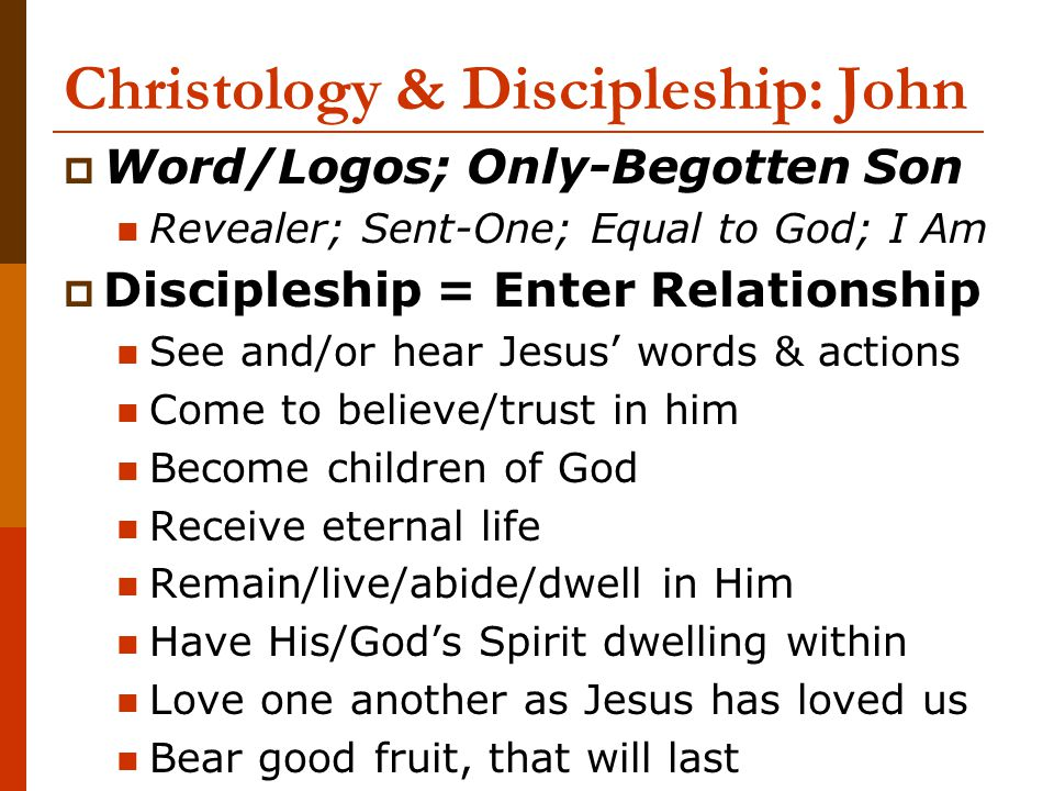 Christology & Discipleship: John