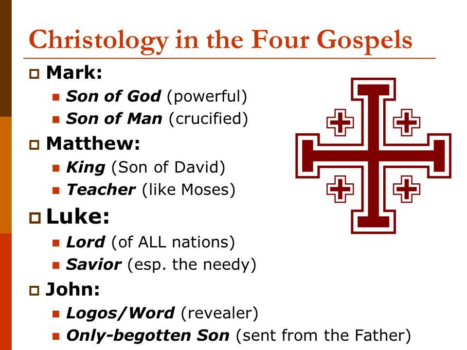 Christology in the Four Gospels