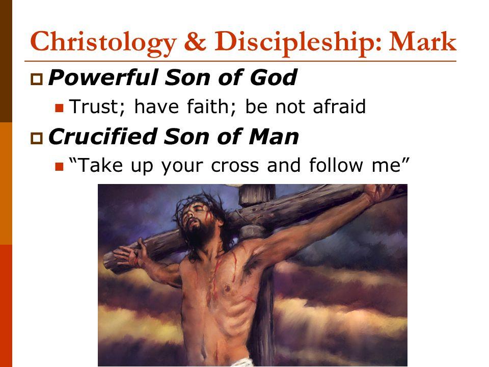 Christology & Discipleship: Mark
