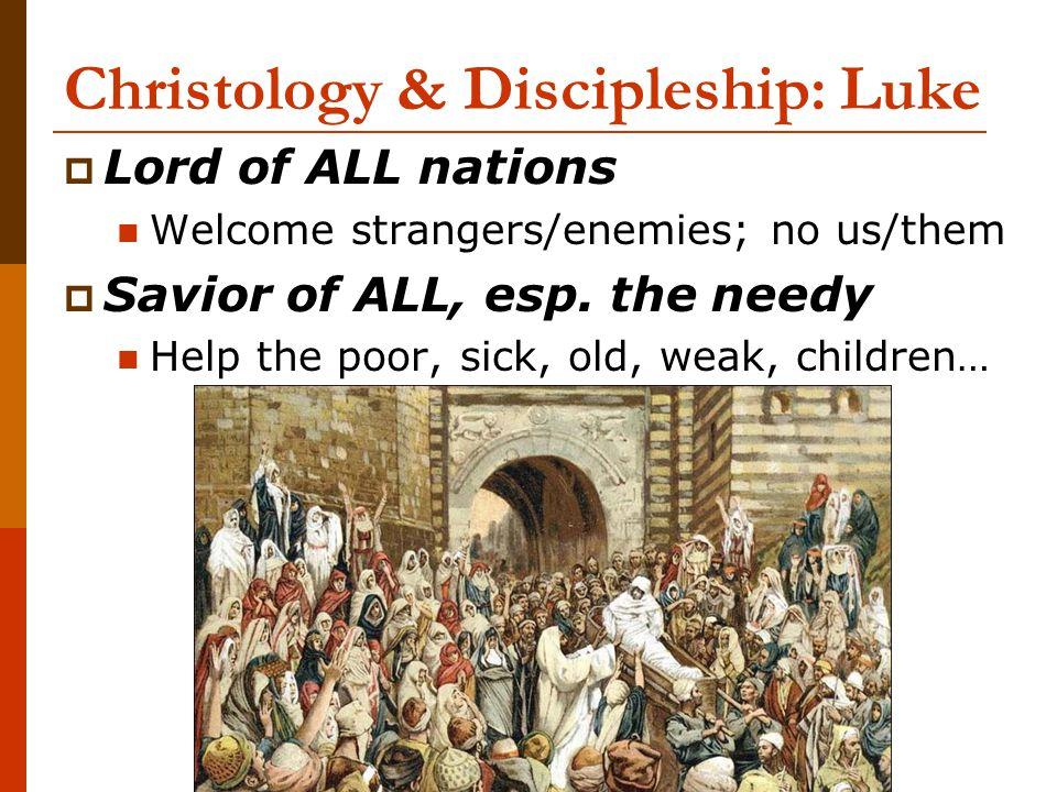 Christology & Discipleship: Luke