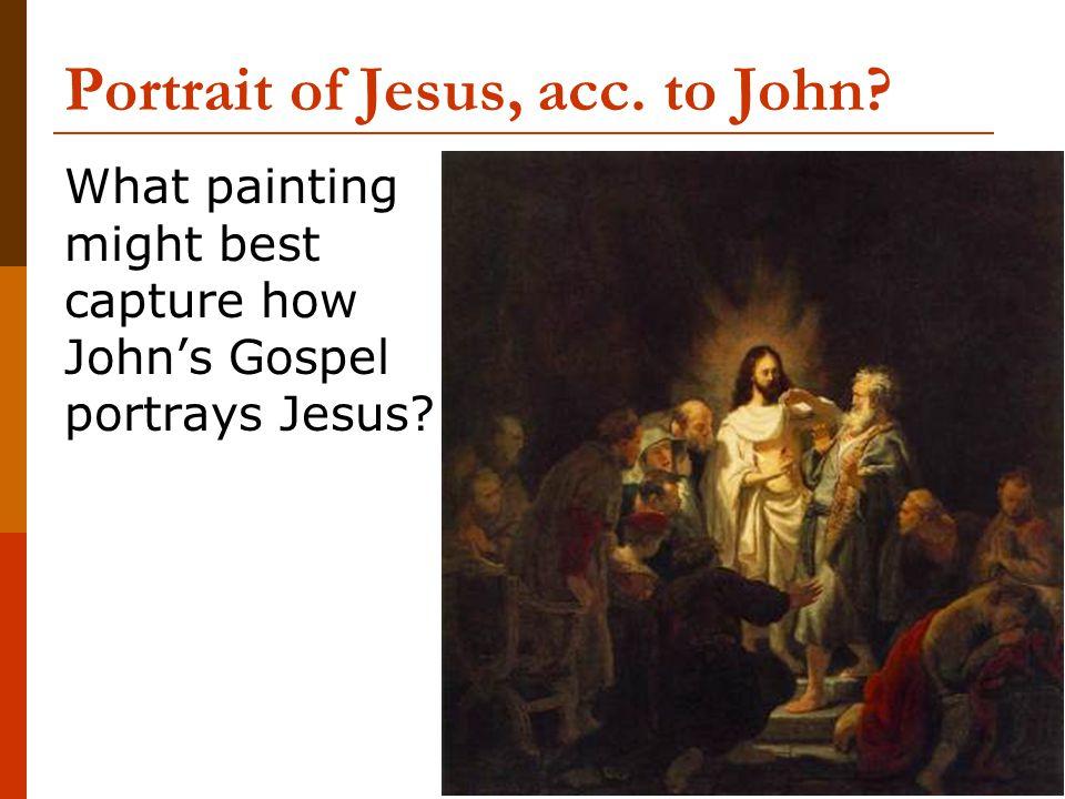 Portrait of Jesus, acc. to John