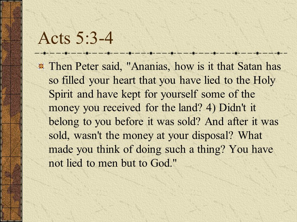 Acts 5:3-4