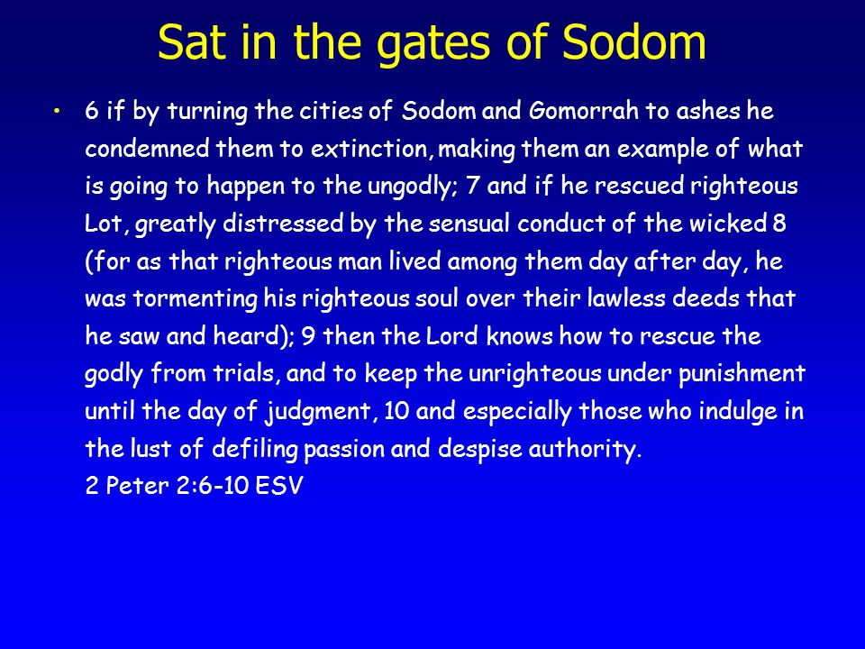 Sat in the gates of Sodom