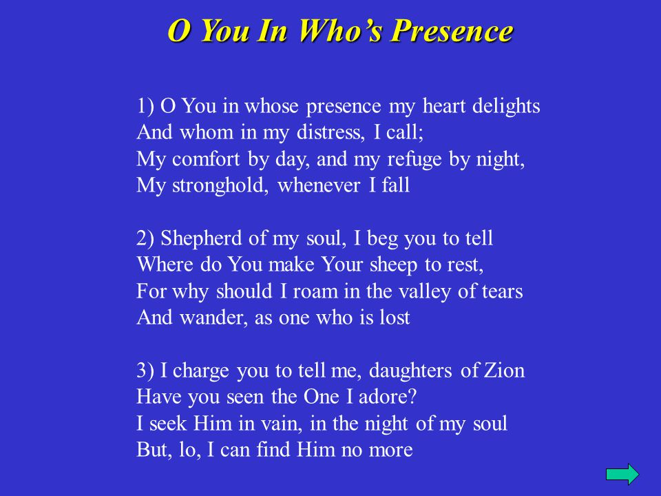 O You In Who's Presence