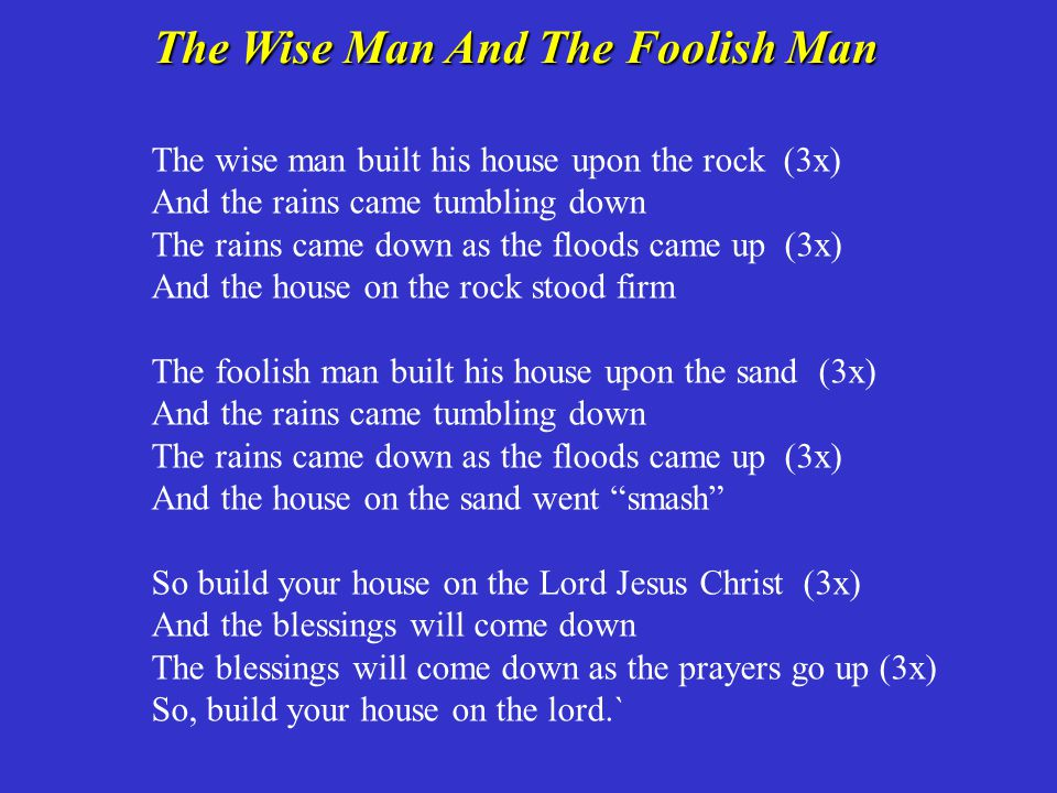 The Wise Man And The Foolish Man