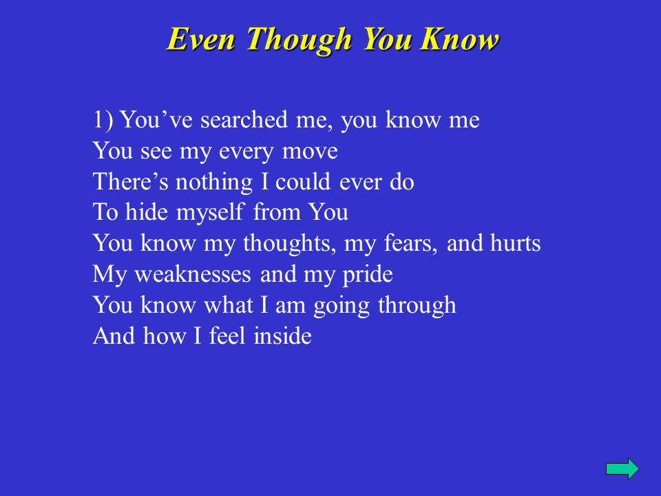 Even Though You Know