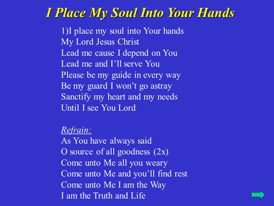 I Place My Soul Into Your Hands