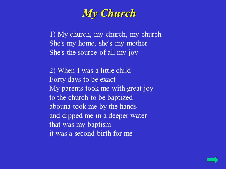 My Church 1) My church, my church, my church