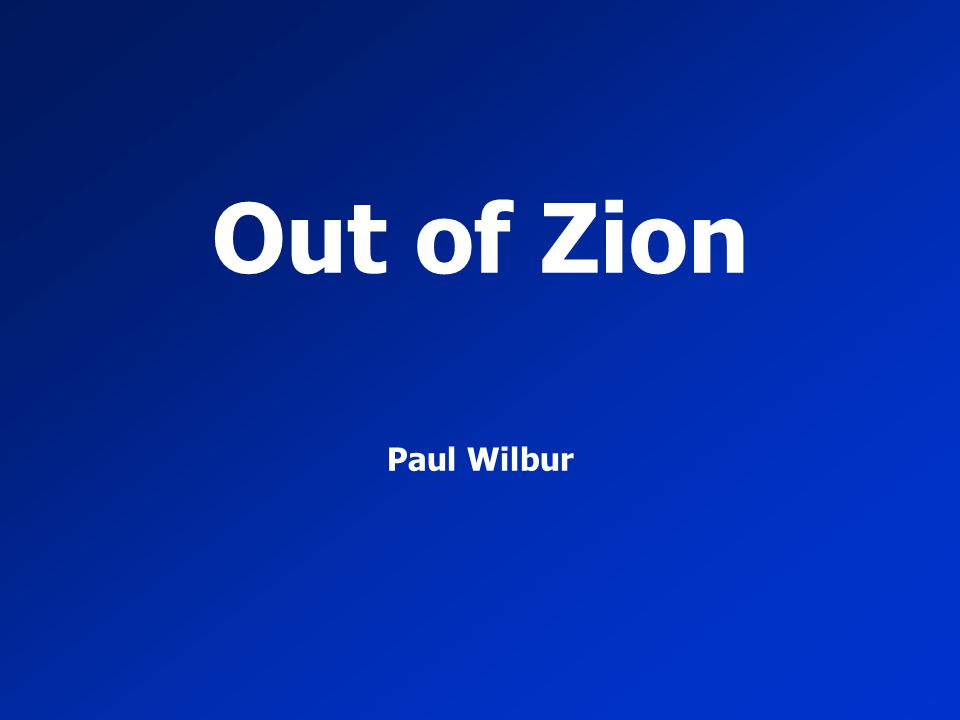 Out of Zion Paul Wilbur
