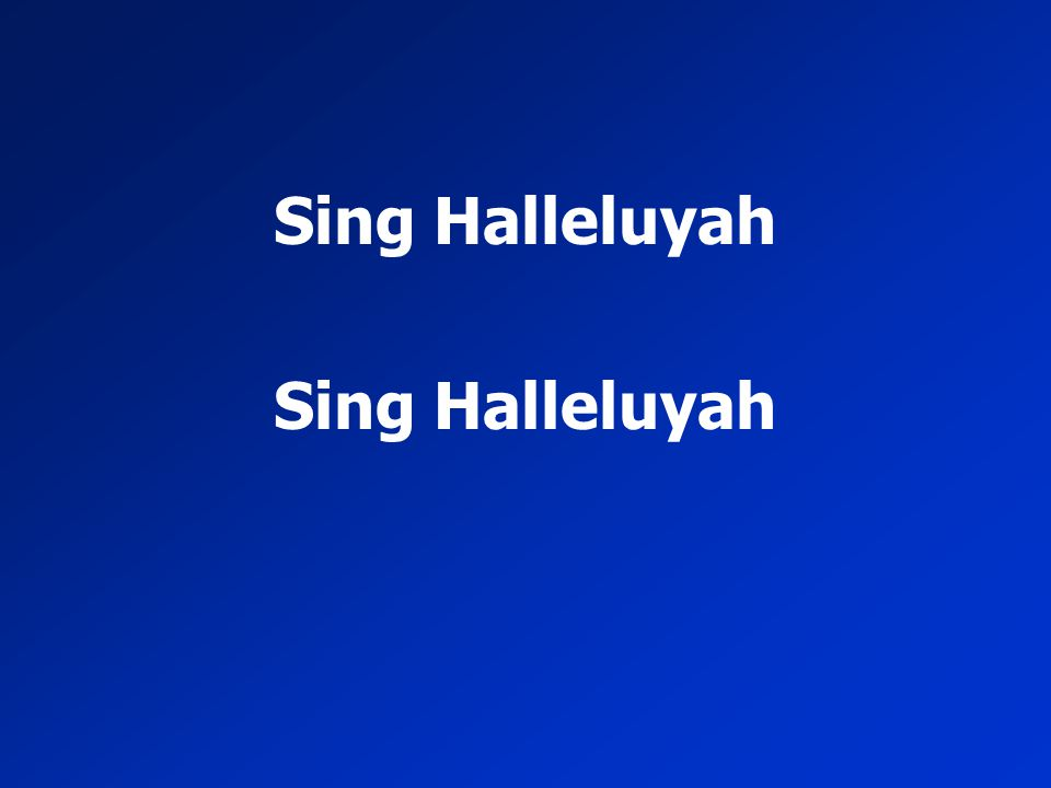 Sing Halleluyah
