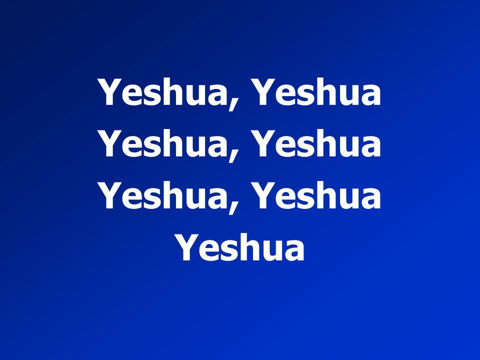 Yeshua, Yeshua Yeshua