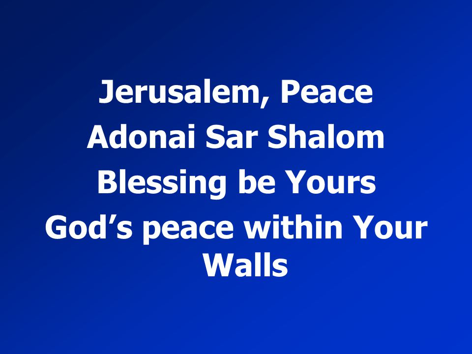 God's peace within Your Walls