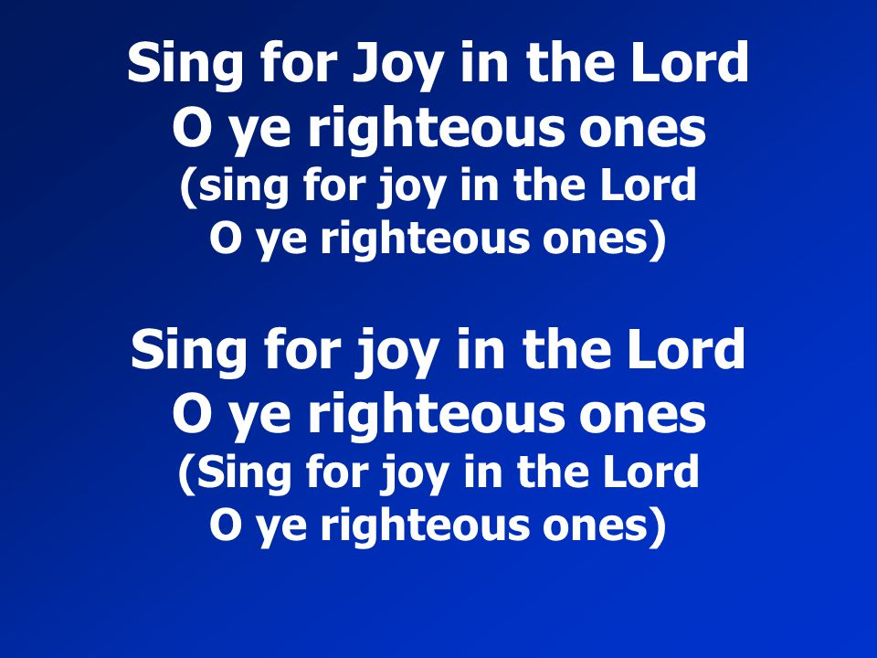 (sing for joy in the Lord (Sing for joy in the Lord