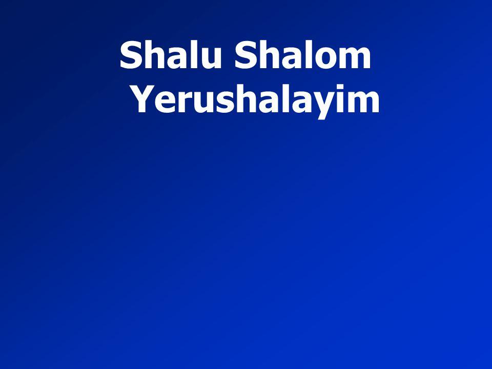 Shalu Shalom Yerushalayim