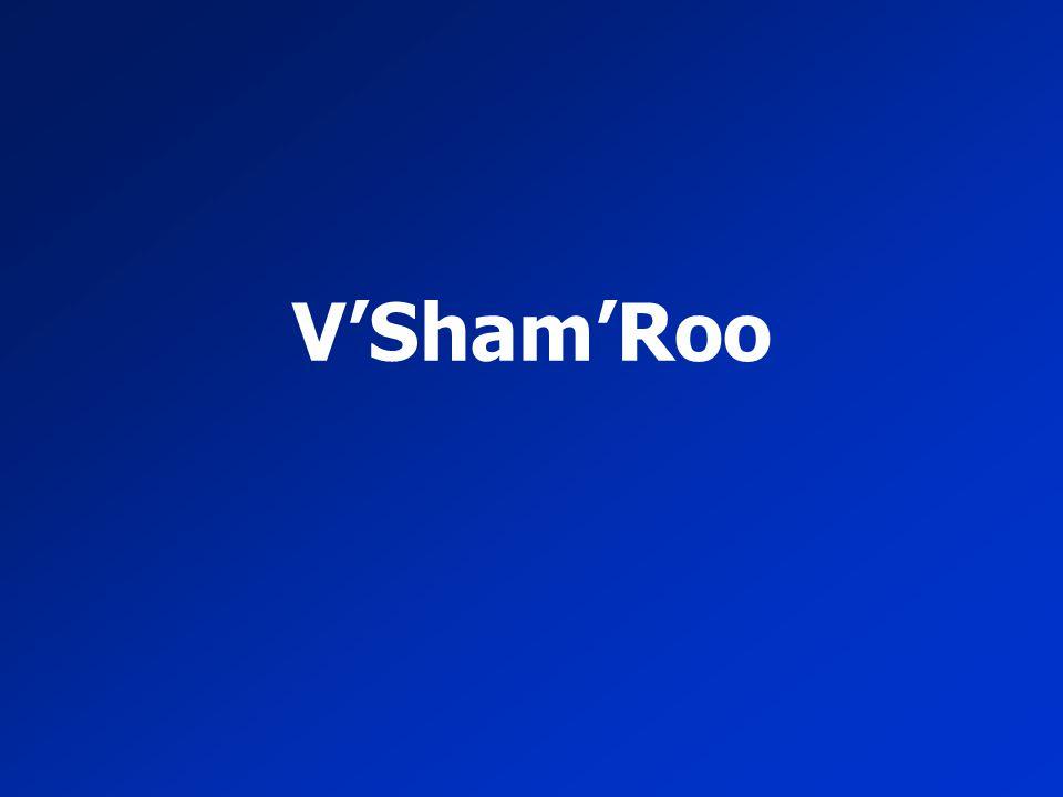 V'Sham'Roo