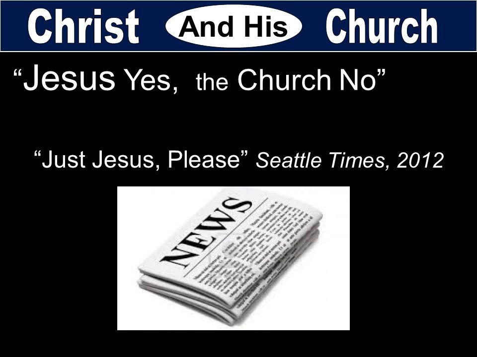 Just Jesus, Please Seattle Times, 2012