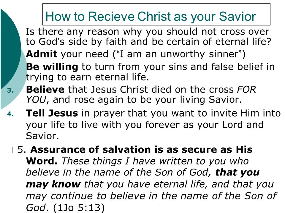 How to Recieve Christ as your Savior