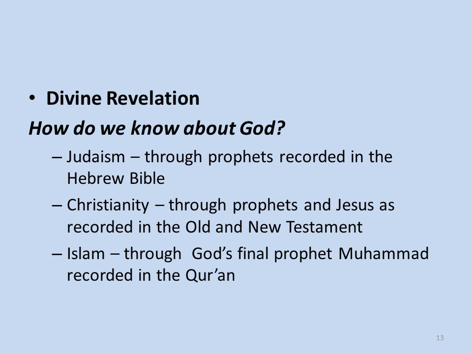 Divine Revelation How do we know about God