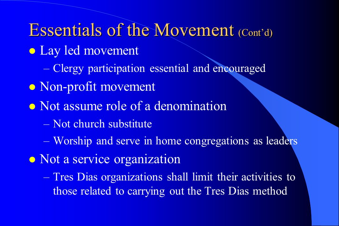Essentials of the Movement (Cont'd)