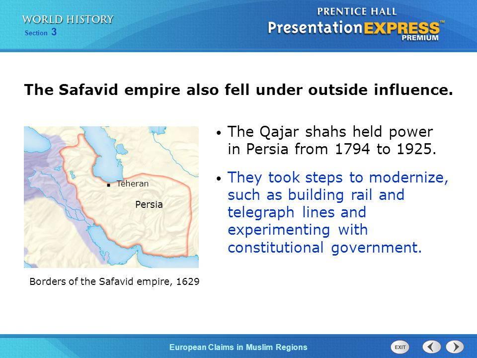 The Safavid empire also fell under outside influence.