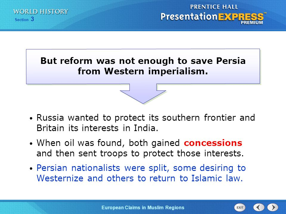 But reform was not enough to save Persia from Western imperialism.