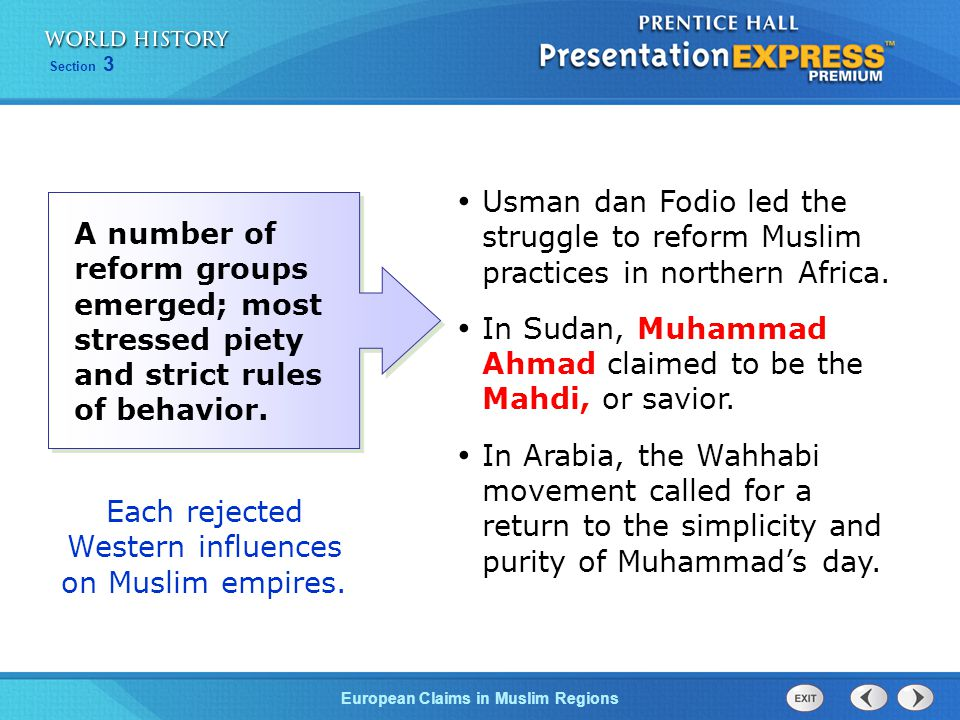 Each rejected Western influences on Muslim empires.