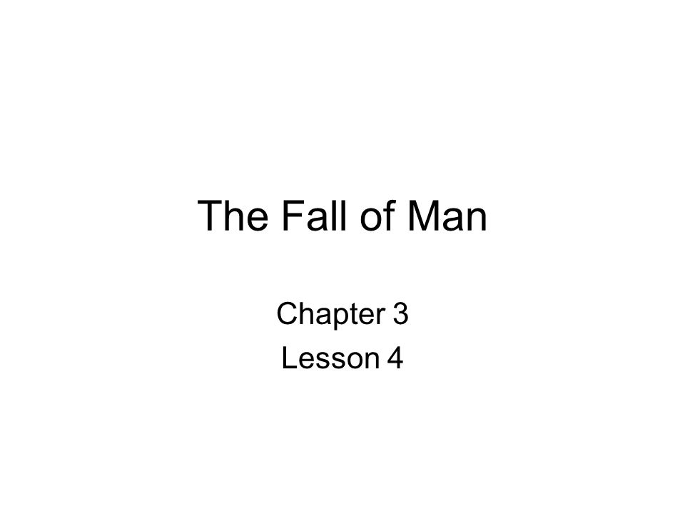 The Fall of Man Chapter 3 Lesson 4