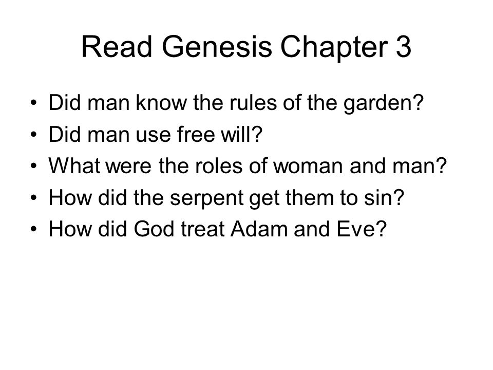 Read Genesis Chapter 3 Did man know the rules of the garden