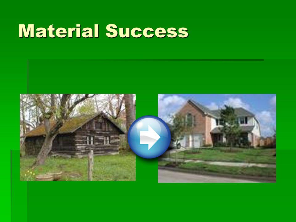 Material Success