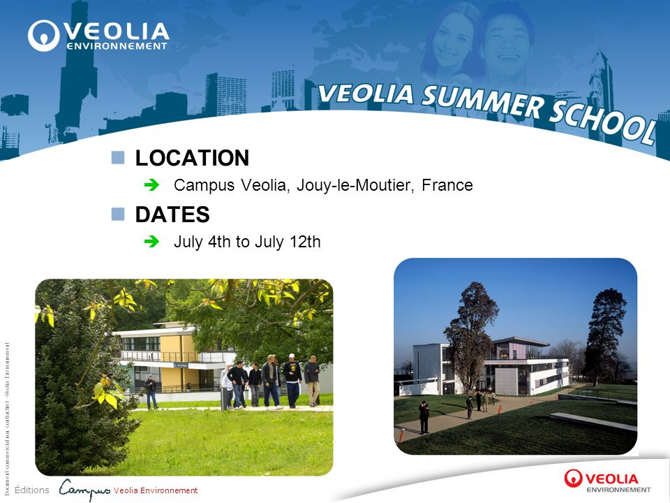LOCATION DATES Campus Veolia, Jouy-le-Moutier, France