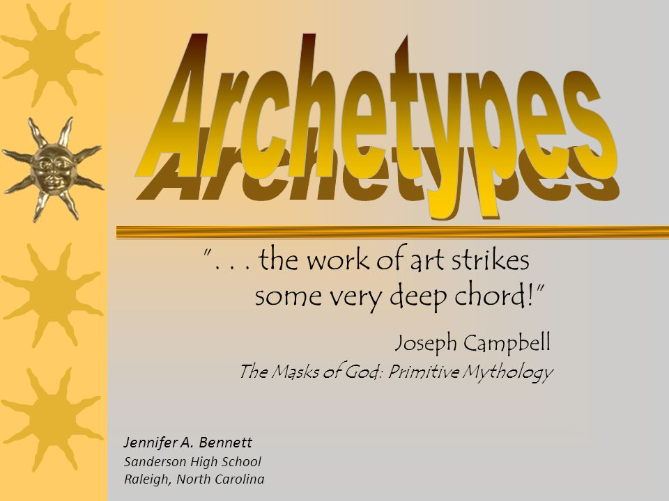 Archetypes . . . the work of art strikes some very deep chord!