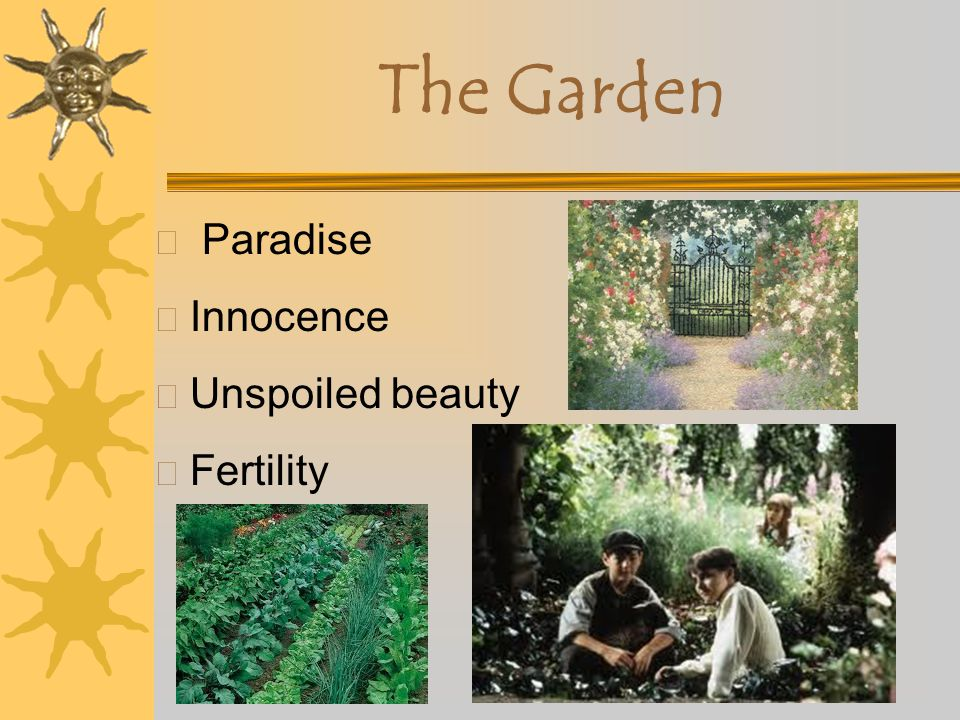 The Garden Paradise Innocence Unspoiled beauty Fertility