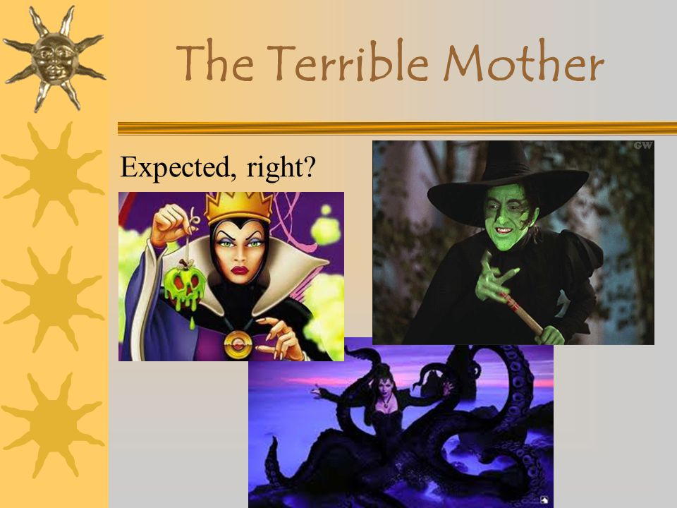 The Terrible Mother Expected, right