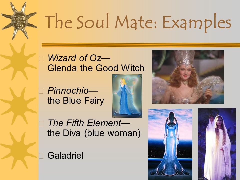 The Soul Mate: Examples