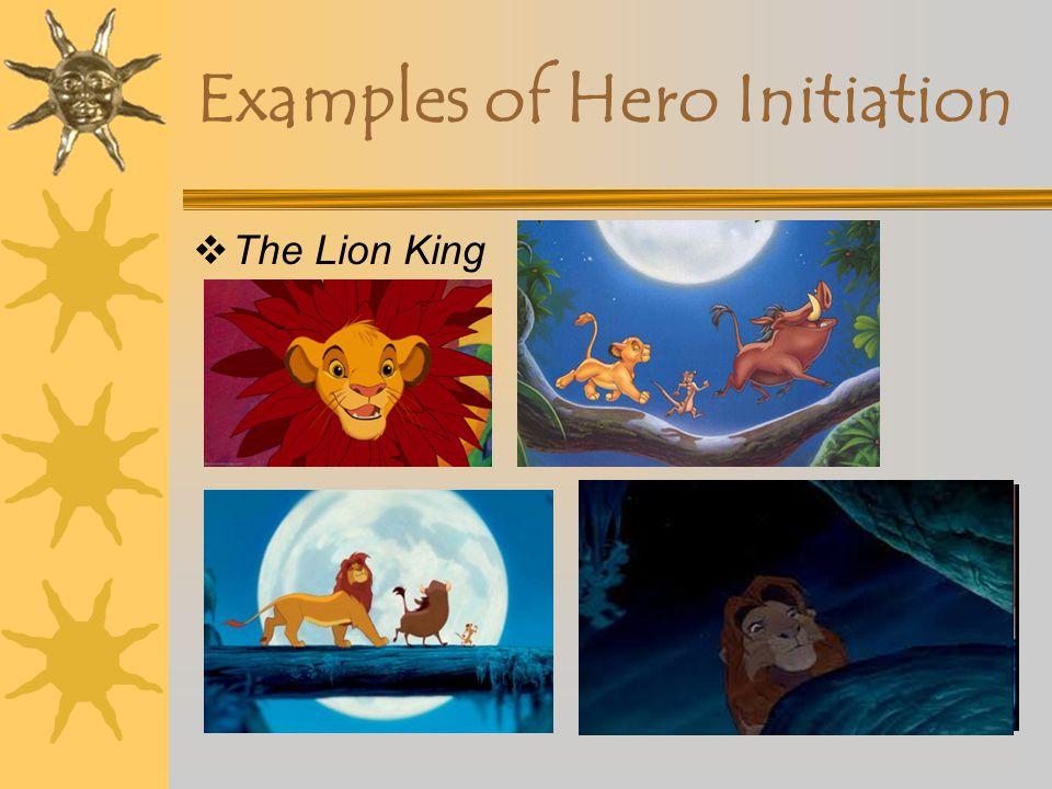 Examples of Hero Initiation
